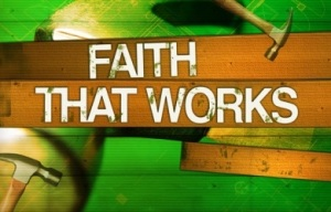 building-a-faith-that-works